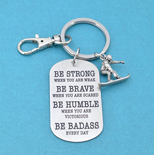 Snowboarding keychain. Snowboarding gifts. Snowboarder gift. Be badass every day. Snowboard charm.