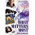 What Matters Most (Going to the Dogs Book 8)