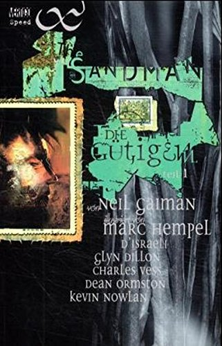 Sandman, Die Gütigen. Bd. 1. Taschenbuch – 2000 Neil Gaiman Marc Hempel D´Israeli Glyn Dillon