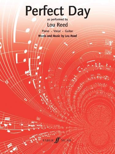 Perfect Day: (Piano,Vocal,Guitar) (Pvg): Amazon.es: Reed, Lou ...