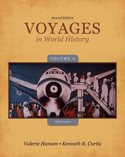 By Valerie Hansen - Voyages in World History, Volume II Since 1500 (2nd Edition) (12.2.2012) ebook