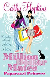 Paparazzi Princess (Million Dollar Mates)