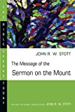 img - for The Message of the Sermon on the Mount (Matthew 5-7 : Christian Counter-Culture) book / textbook / text book