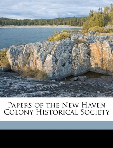 Download Papers of the New Haven Colony Historical Society Volume 5 pdf
