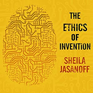 The Ethics of Invention Audiobook