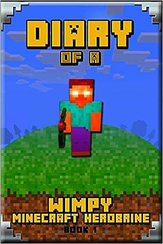 Buy Minecraft: Diary of a Wimpy Minecraft Herobrine Book 1