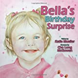 Bella's Birthday Surprise, Katie Mueller, 1468544071