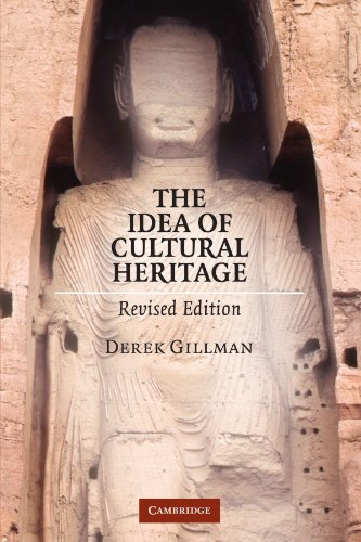 The Idea of Cultural Heritage, Revised Edition