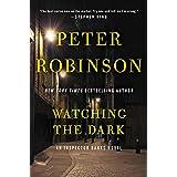 Watching the Dark: An Inspector Banks Novel (Inspector Banks Novels)