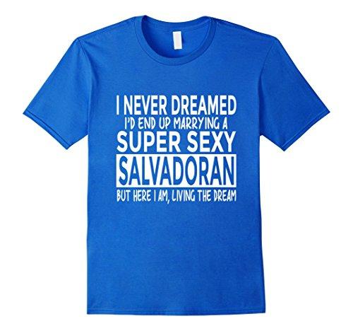 Mens Marrying Super Sexy Salvadoran Funny El Salvador T-Shirt Large Royal Blue