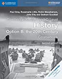 img - for Cambridge IGCSE  and O Level History Option B: the 20th Century Coursebook (Cambridge International IGCSE) book / textbook / text book