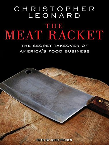 The Meat Racket: The Secret Takeover of America's Food Business by Tantor Audio