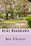 Reiki Roundtable, Nora D'Ecclesis, 0615884911