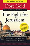 img - for The Fight for Jerusalem: Radical Islam, the West, and the Future of the Holy City book / textbook / text book