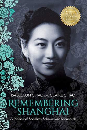 Remembering Shanghai: A Memoir of Socialites, Scholars and - Russian Painting American