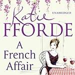 A French Affair   Katie Fforde