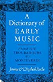 Dictionary Of Early Music