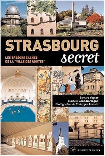 Téléchargement Strasbourg secret pdf