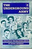The Underground Army, Chaika Grossman, 0896040534