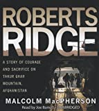Roberts Ridge: A Story of Courage and Sacrifice