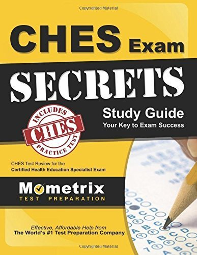 CHES Exam Secrets Study Guide: CHES Test Review for the Certified Health Education Specialist Exam by CHES Exam Secrets Test Prep Team (2013-02-14)