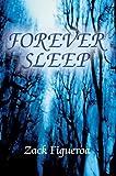 Forever Sleep, Zack Figueroa, 0595670660