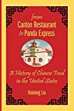 img - for From Canton Restaurant to Panda Express: A History of Chinese Food in the United States (Asian American Studies Today) book / textbook / text book