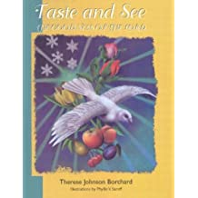 Taste and See the Goodness of the Lord