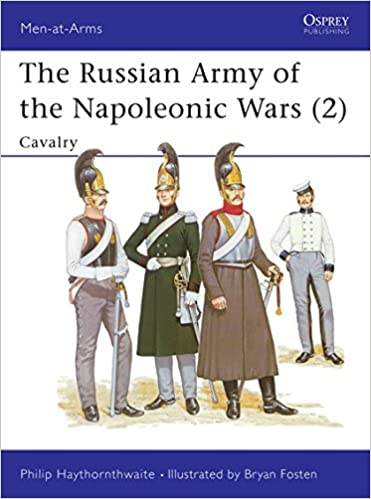 The Russian Army of the Napoleonic Wars (Men-at-Arms)