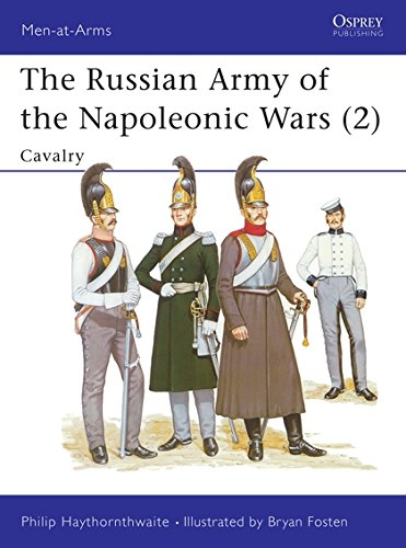 The Russian Army Of The Napoleonic Wars  2   Cavalry  Men At Arms Band 189