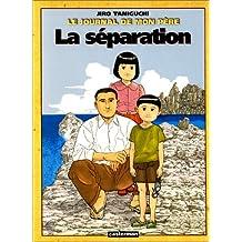 LE JOURNAL DE MON PÈRE T02: LA SÉPARATION