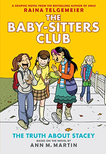 The Truth About Stacey: Full-Color Edition (The Baby-Sitters Club Graphix (Full Clubs)
