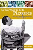 So You Want to Be in Pictures, Val Guest, 1903111153