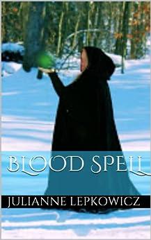 Blood Spell - Kindle edition by Aislinn Kern. Paranormal Romance