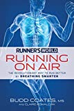 Runners World Running on Air: The Revolutionary Way to Run Better by Breathing Smarter