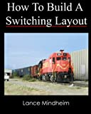 How To Build A Switching Layout