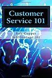 Customer Service 101, Bob Copper, 147740600X
