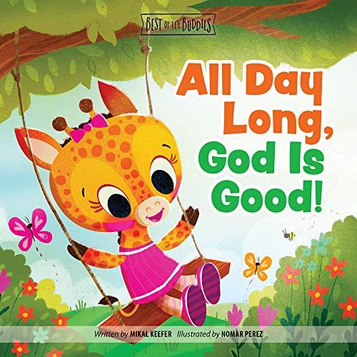 All Day Long, God Is Good (Best of Li'l Buddies)