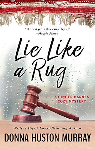Lie Like A Rug (A Ginger Barnes Cozy Mystery Book 7)