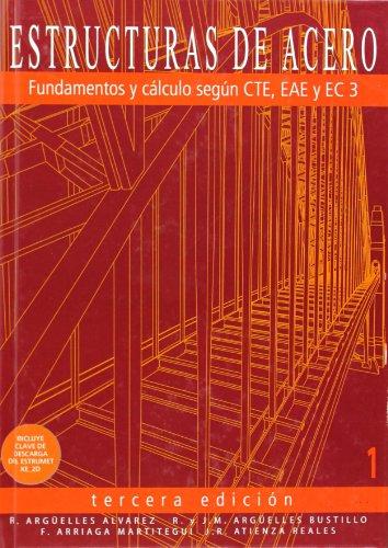 Descargar Libro Estructuras De Acero 1 - Fundamentos Y Calculo Segun Cte, Eae Y Ec Ramon Arguelles Alvarez