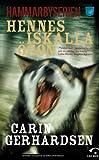 """""""Hennes Iskalla Ögon"""" av Carin Gerhardsen"""