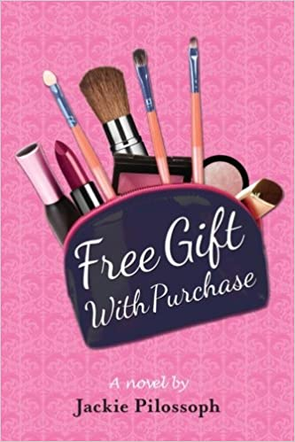 8e8a36b4 Free Gift With Purchase: Jackie Pilossoph: 9781475217315: Amazon.com ...