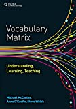 img - for Vocabulary Matrix: Understanding, Learning, Teaching book / textbook / text book