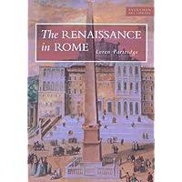 The Renaissance in Rome, 1400-1600 (Everyman Art Library)