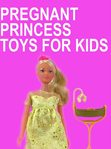 clip pregnant princess toys for kids play with me toys for kids amazon. Black Bedroom Furniture Sets. Home Design Ideas
