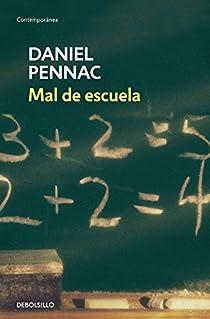 Mal de escuela par Pennac
