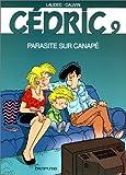 """Afficher """"Cédric. n° 9 Parasite sur canapé"""""""