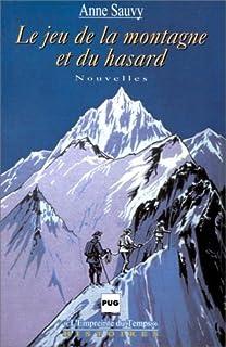 Le jeu de la montagne et du hasard