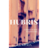Hubris: A Female Private Investigator Mystery series (A Charity Deacon Investigation Book 1)