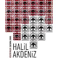 Kültür İmleri / Cultural Sings: Halil Akdeniz